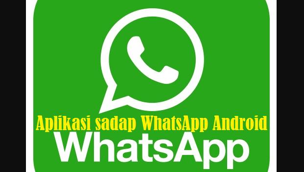 Aplikasi Sadap WhatsApp